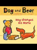 Dog Changes His Name: Dog and Bear