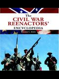 The Civil War Reenactors' Encyclopedia