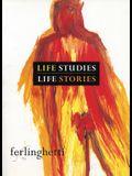 Life Studies, Life Stories: 80 Works on Paper