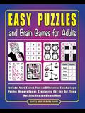 Easy Puzzles and Brain Games for Adults: Includes Word Search, FInd the Differences, Logic Puzzles, Memory Games, Crosswords, Odd One Out, Trivia Matc