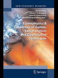 Econophysics and Economics of Games, Social Choices and Quantitative Techniques