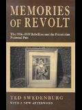 Memories of Revolt: The 1936-1939 Rebellion and the Palestinian National Past