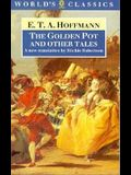 The Golden Pot and Other Tales (The World's Classics)