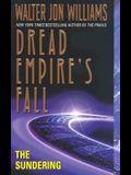 The Sundering: Dread Empire's Fall