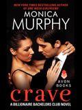 Crave: A Billionaire Bachelors Club Novel