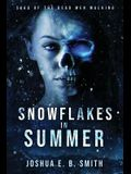Snowflakes in Summer: The Snowflakes Trilogy: Book I