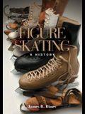 Figure Skating: A History