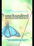 One Hundred Days of Inspiration: Devotional for Women of All Ages & Stages