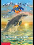 Dolphin Diaries #10: Beyond the Sunrise