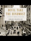 Devil Take the Hindmost Lib/E: A History of Financial Speculation