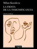 La fiesta de la insignificancia (Spanish Edition)