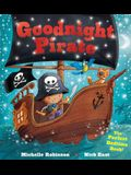 Goodnight Pirate: The Perfect Bedtime Book!