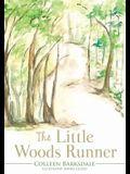 The Little Woods Runner
