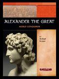 Alexander the Great: World Conqueror (Signature Lives)