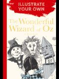The Wizard of Oz: Illustrate Your Own