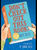 Don't Check Out This Book!