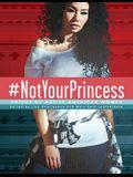 #notyourprincess: Voices of Native American Women