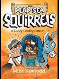 A Dusty Donkey Detour