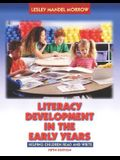 Literacy Development in the Early Years: Helping Children Read and Write [With Booklet]