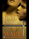 Lover Enshrined: A Novel of the Black Dagger Brotherhood