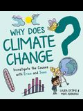 Why Does Climate Change?: Investigate the Causes with Erica and Sven