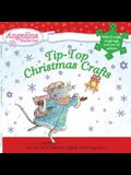 Angelina Ballerina Tip-Top Christmas Crafts [With Stickers and 16 Gift Tags]