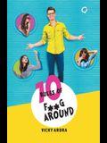 10 Rules of F**G Around