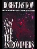God and the Astronomers (New and Expanded Edition)