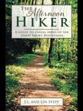 Afternoon Hiker: A Guide to Casual Hikes in the Great Smoky Mountains
