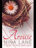 Arouse: A Spiral of Bliss Novel (Book One)