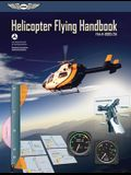 Helicopter Flying Handbook (PDF Ebook): Faa-H-8083-21a