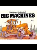 The Hands-On Book of Big Machines