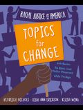 Racial Justice in America: Topics for Change