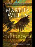 The Cloud Roads, 1: Volume One of the Books of the Raksura