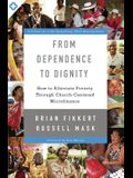 From Dependence to Dignity: How to Alleviate Poverty Through Church-Centered Microfinance