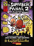 El Superbebe Panal 2: La Invasion De Los Ladrones De Inodoros (Super Diaper Baby 2: The Invasion Of The Potty Snatchers) (Turtleback School & Library Binding Edition) (Spanish Edition)