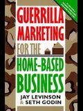 Guerrilla Marketing for Home-Based Businesses