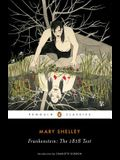 Frankenstein: The 1818 Text