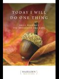 Today I Will Do One Thing: Daily Readings for Awareness and Hope