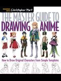 The Master Guide to Drawing Anime, Volume 1: How to Draw Original Characters from Simple Templates