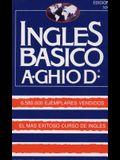 Ingles Basico-El Mas Exitoso Curso de Ingls: A. Ghiod