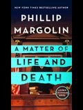 A Matter of Life and Death: A Robin Lockwood Novel