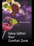 Wine Within Your Comfort Zone