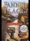 A Redbird Christmas: A Novel (Random House Large Print)