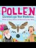 Pollen: Darwin's 130 Year Prediction