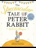 The Spectacular Tale of Peter Rabbit [With CD (Audio)]