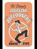 Dr. Dropo's Juggling Buffoonery
