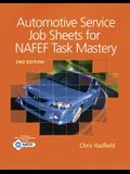 Automotive Service Job Sheets for NATEF Task Mastery [With Access Code]