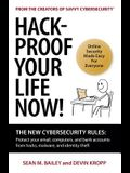 Hack-Proof Your Life Now!: The New Cybersecurity Rules: Protect your email, computer, and bank accounts from hackers, malware, and identity theft