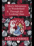 The Alice in Wonderland Omnibus Including Alice's Adventures in Wonderland and Through the Looking Glass (with the Original John Tenniel Illustrations